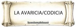 La Avaricia / Codicia